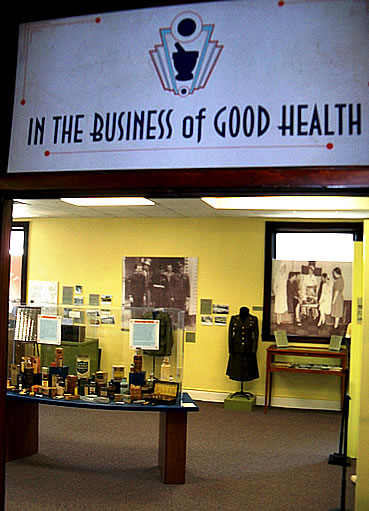 """In the Business of Good Health"" Exhibit"