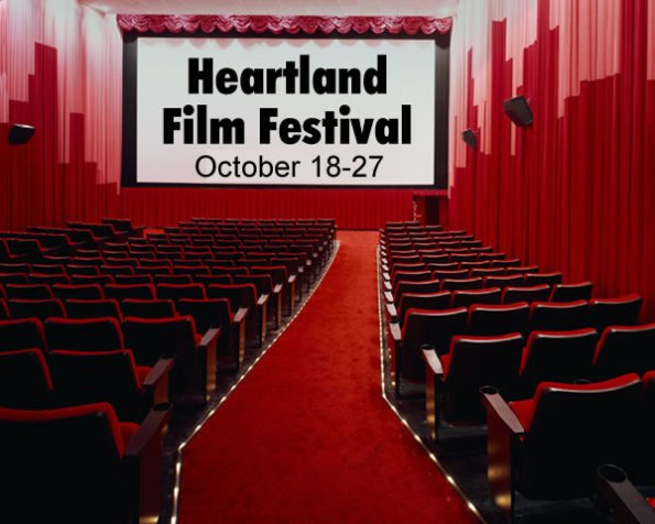 Heartland Film Festival, Oct. 18-27, 2012.